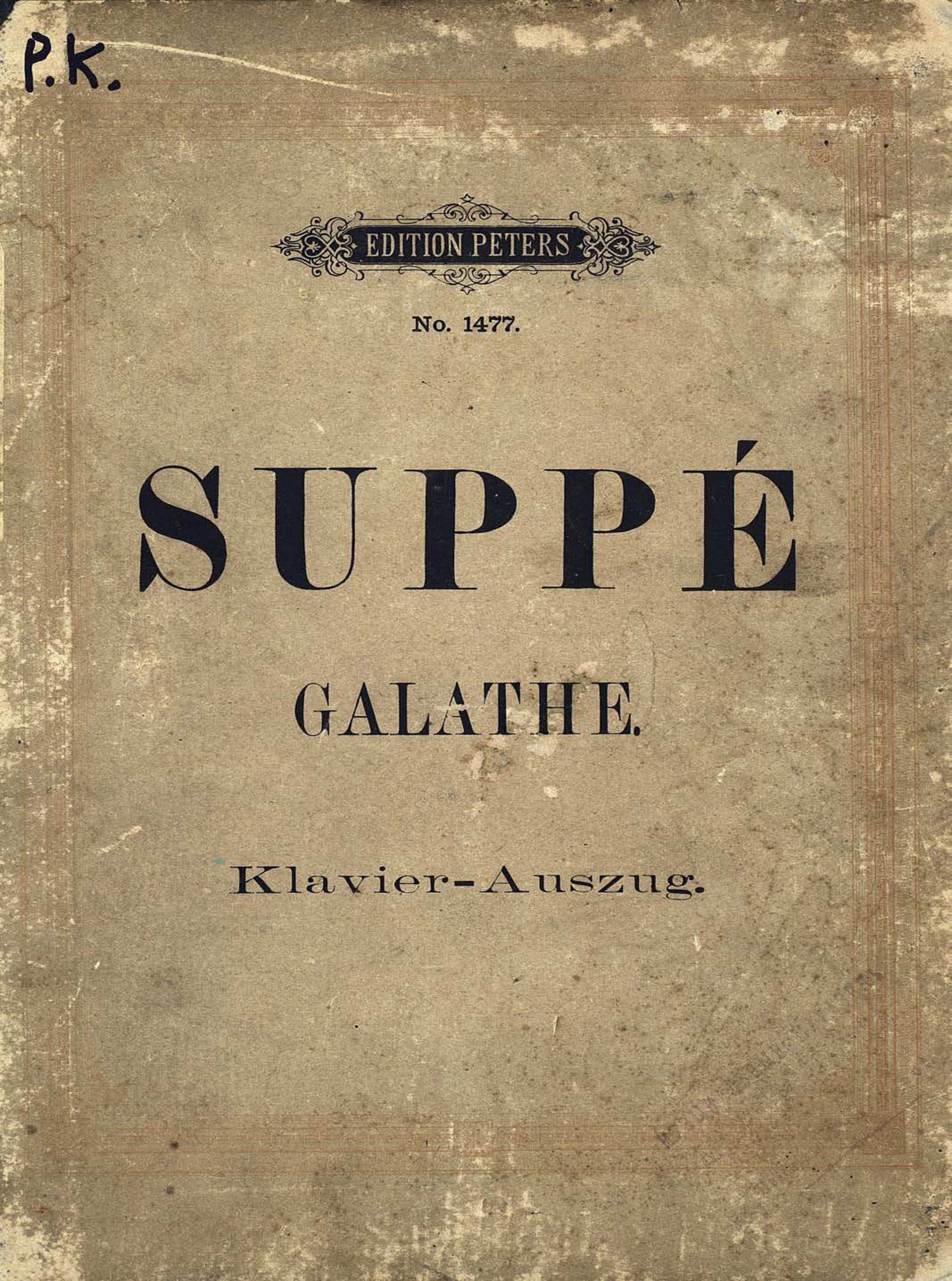 Франц фон Зуппе Die schone Galathe schone freunde german edition
