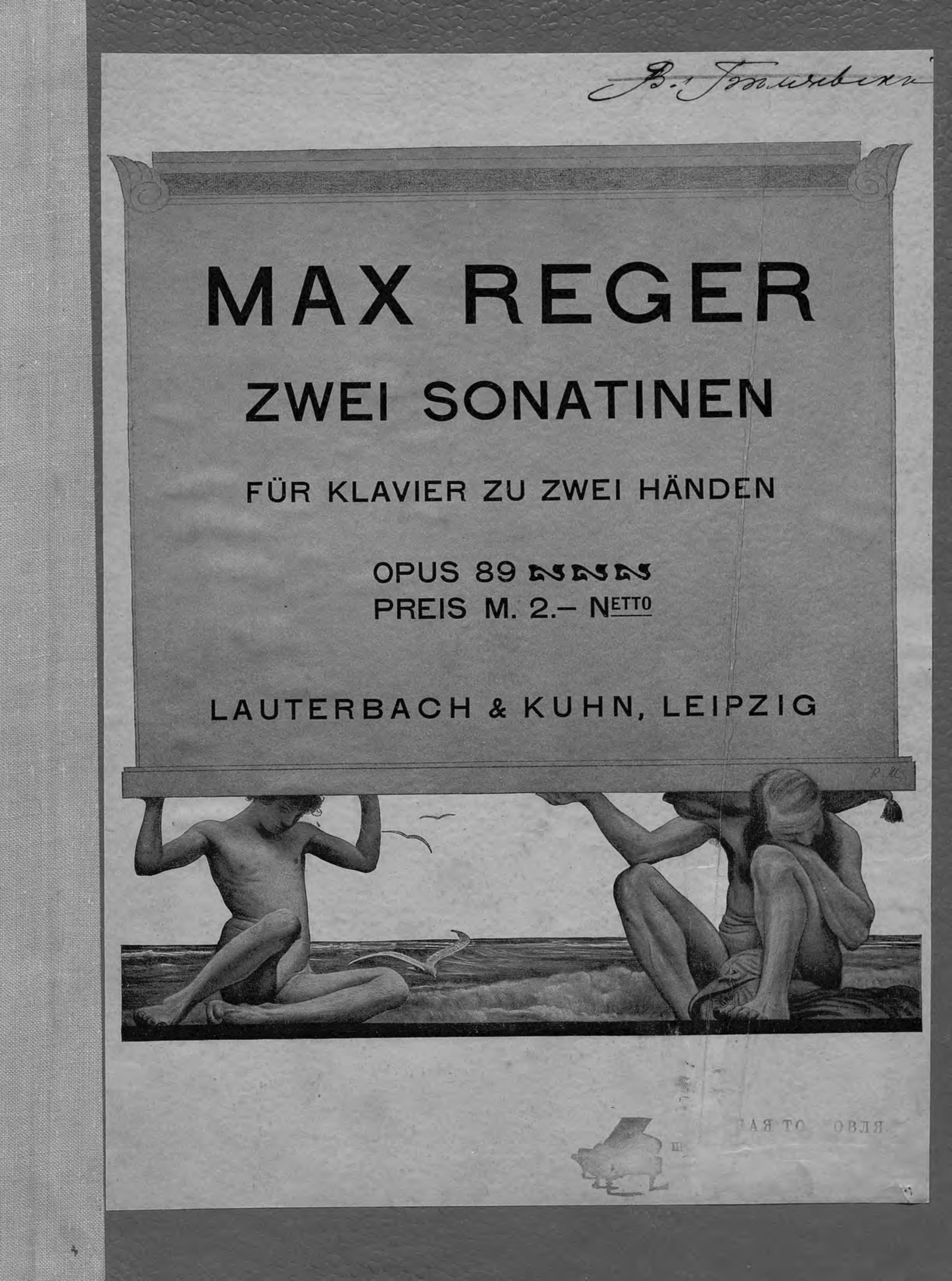 Макс Регер Zwei Sonatinen fur Klavier zu 2 Hd. komp. v. Max Reger g schumann 3 stucke fur klavier op 23