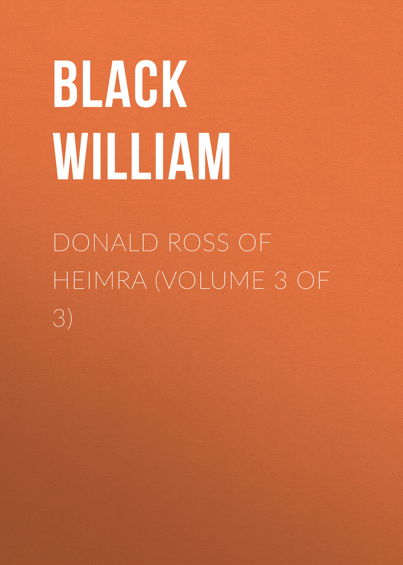 Black William Donald Ross of Heimra (Volume 3 of 3) produino digital 3 axis acceleration of gravity tilt module iic spi transmission for arduino