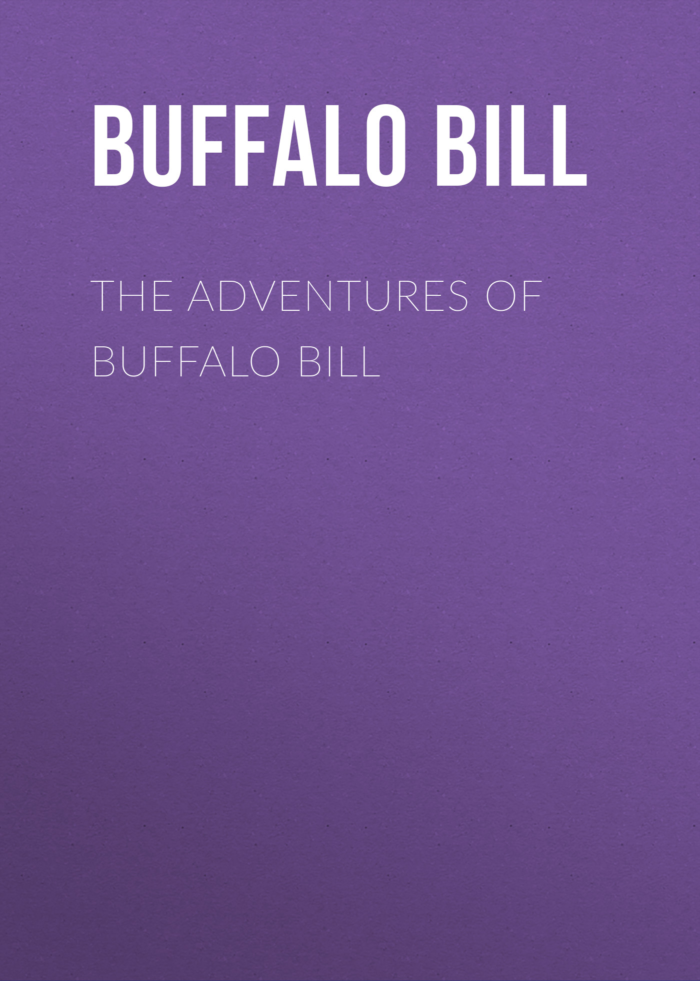Buffalo Bill The Adventures of Buffalo Bill лоферы buffalo london buffalo london bu902awrwp70