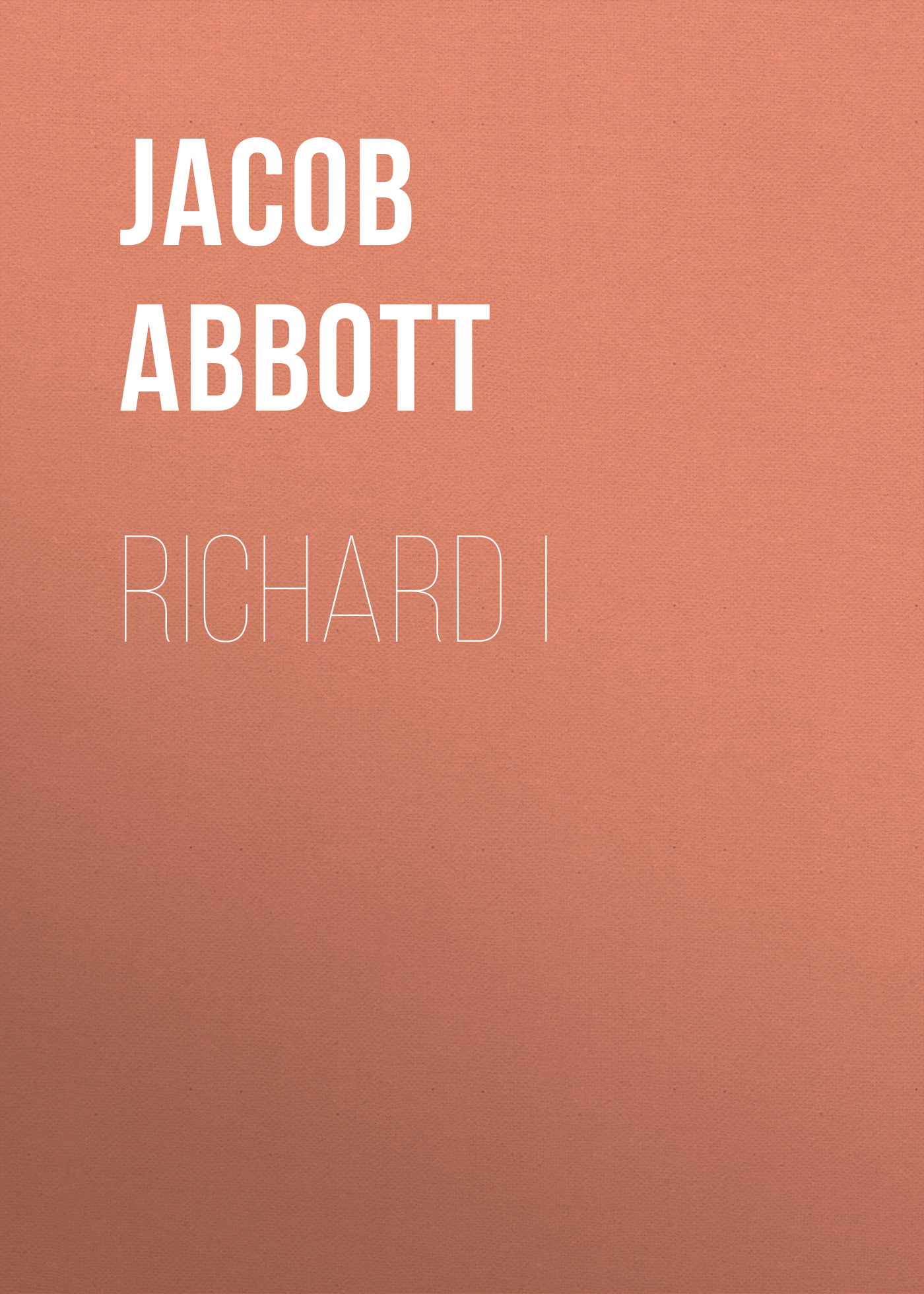 Abbott Jacob Richard I abbott jacob nero