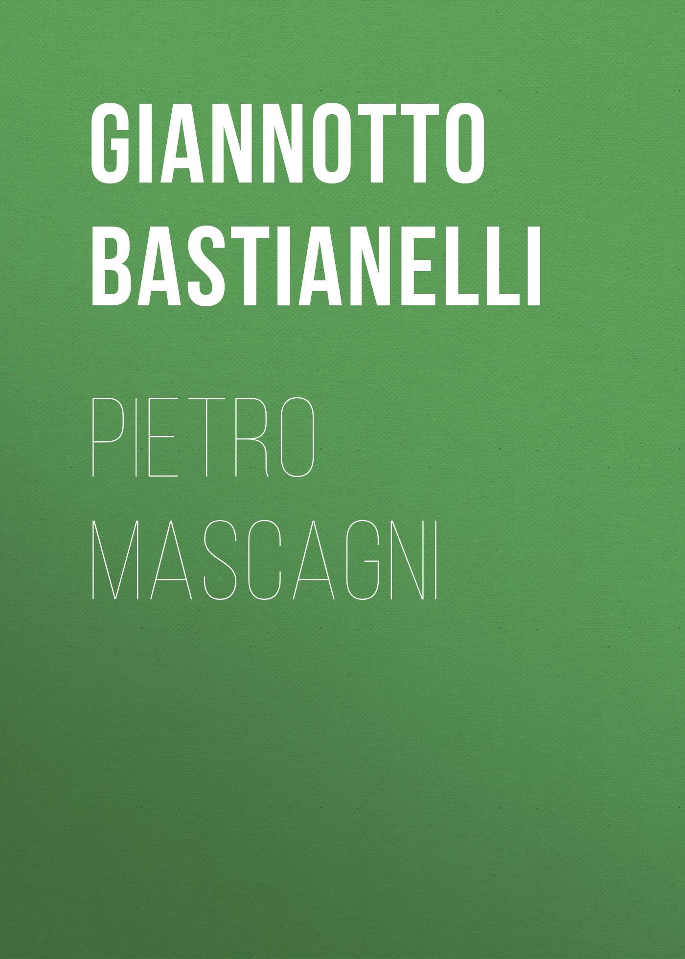 Bastianelli Giannotto Pietro Mascagni фоторамка mascagni