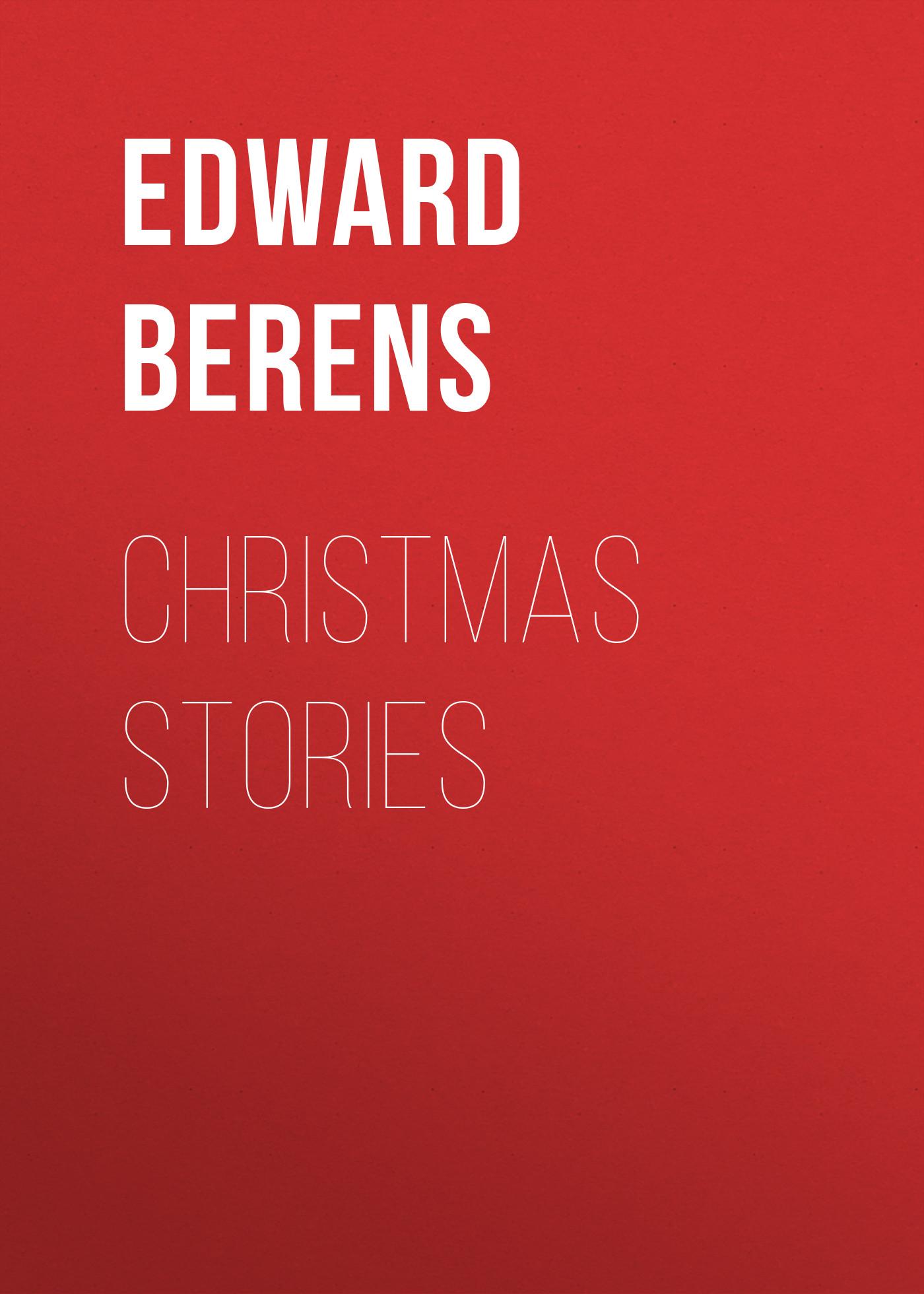 Berens Edward Christmas Stories vitaly mushkin erotic stories top ten