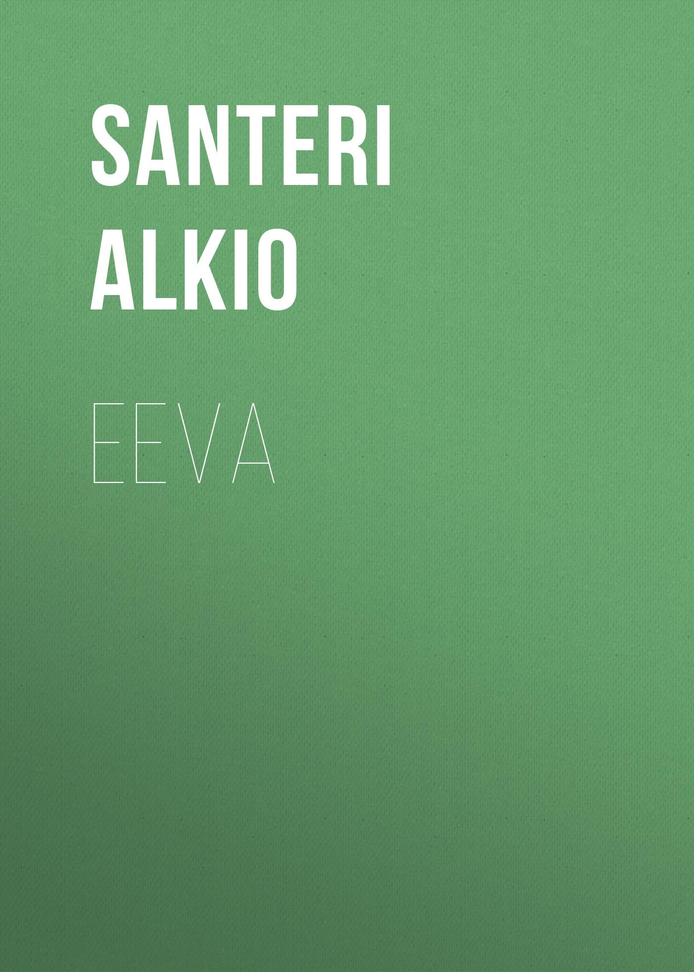 Alkio Santeri Eeva santeri версия green