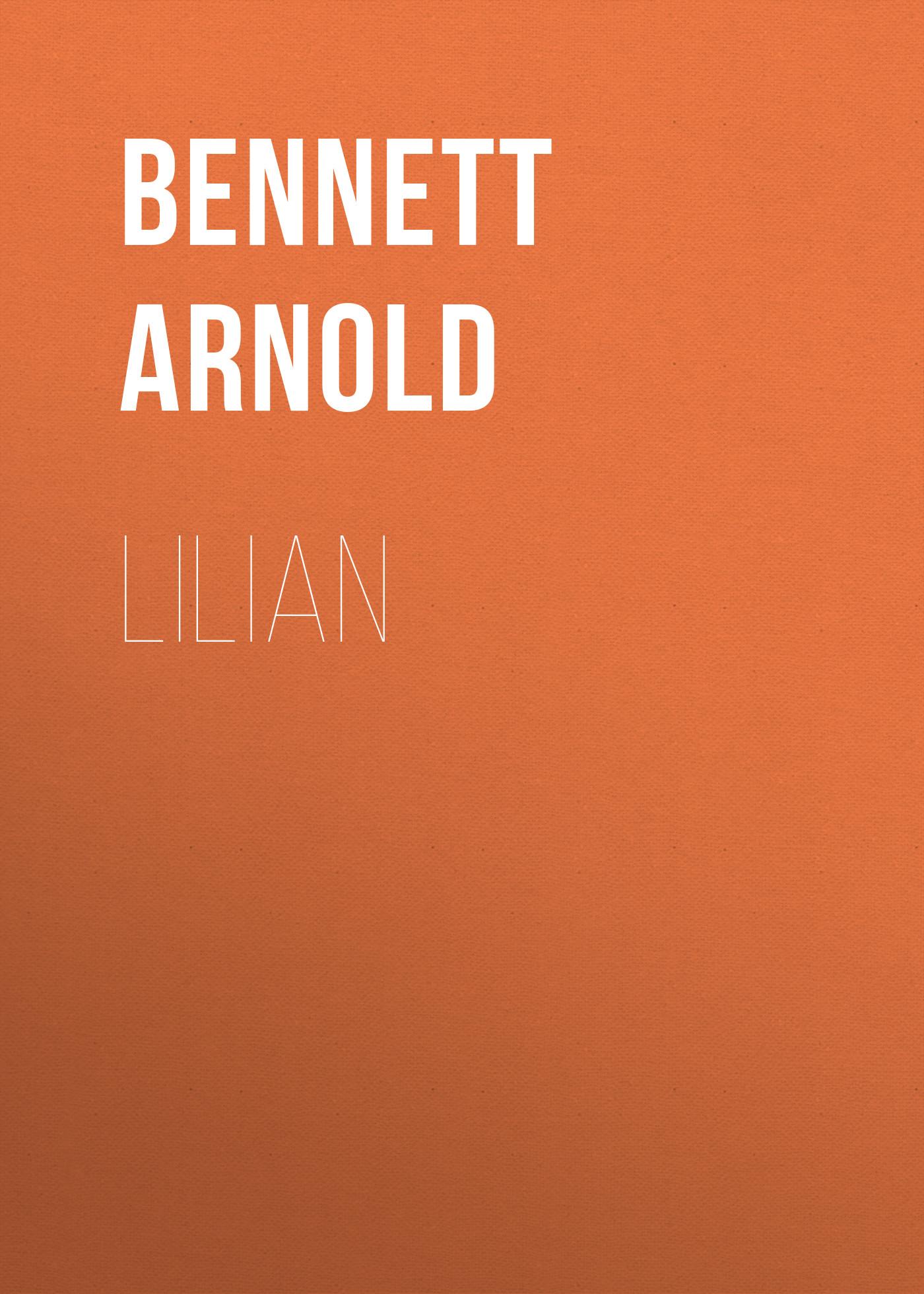 Bennett Arnold Lilian