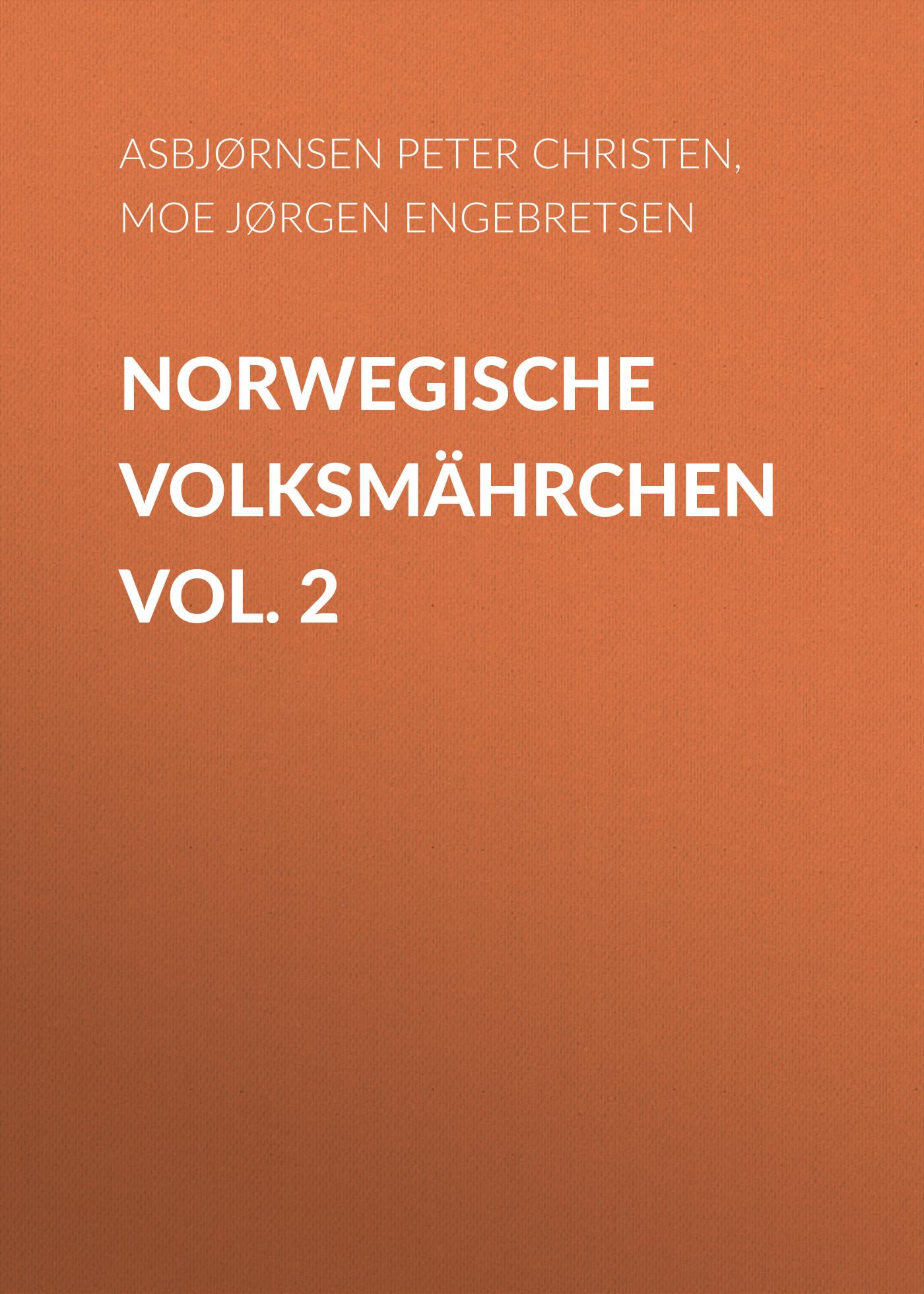 Asbjørnsen Peter Christen Norwegische Volksmährchen vol. 2 gantz tpb vol 34