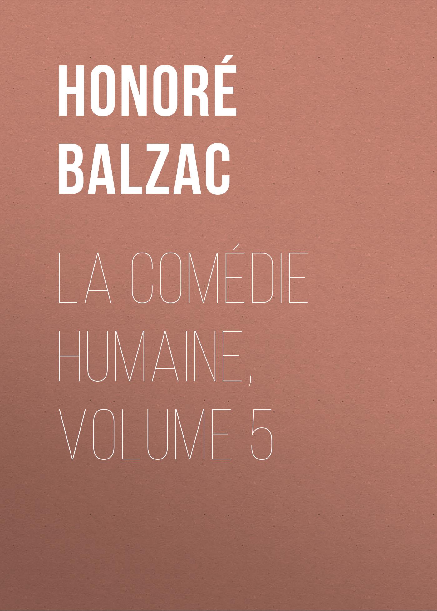 la comedie humaine volume 5