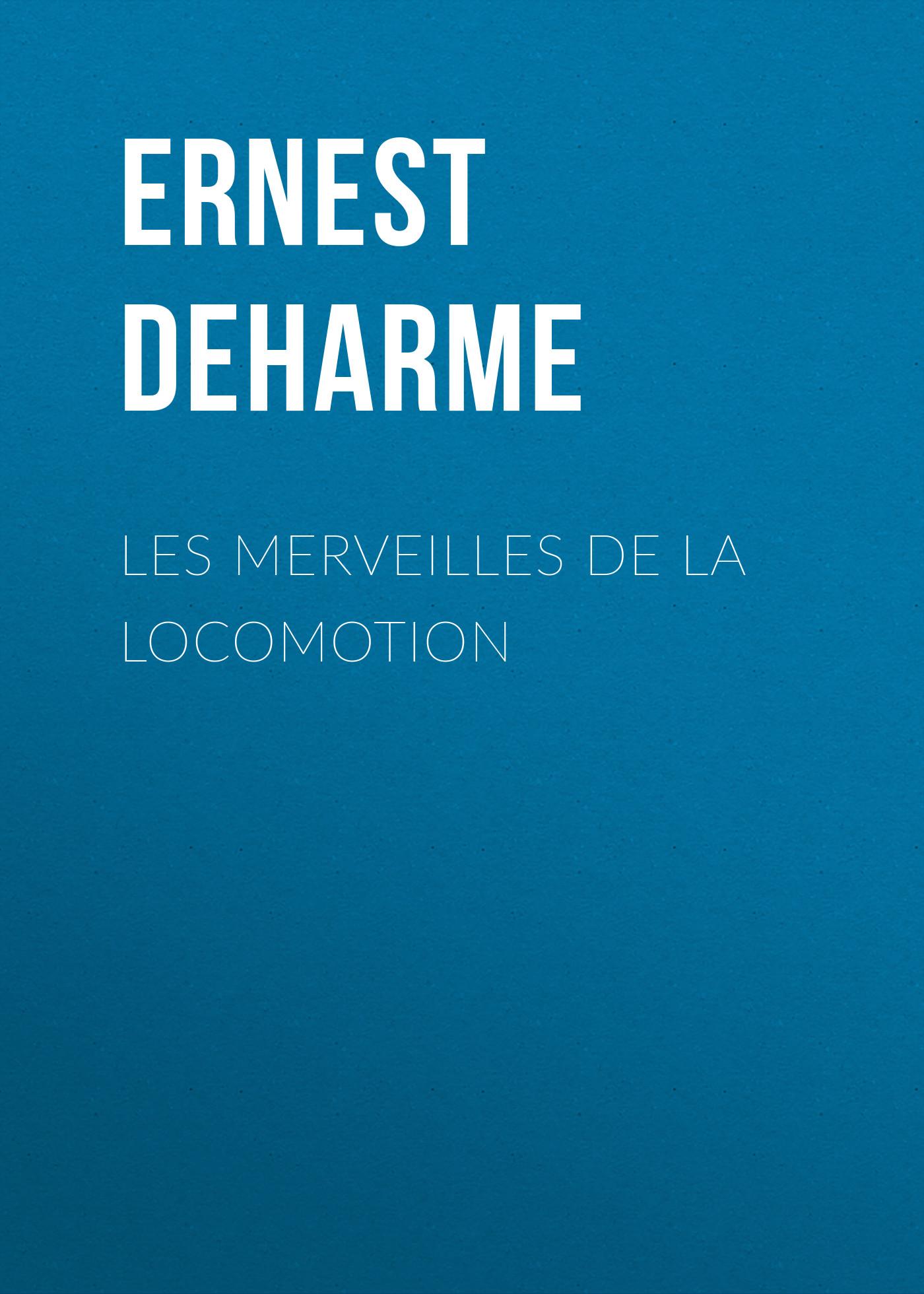Ernest Deharme Les Merveilles de la Locomotion atanu maity serpentine robot locomotion