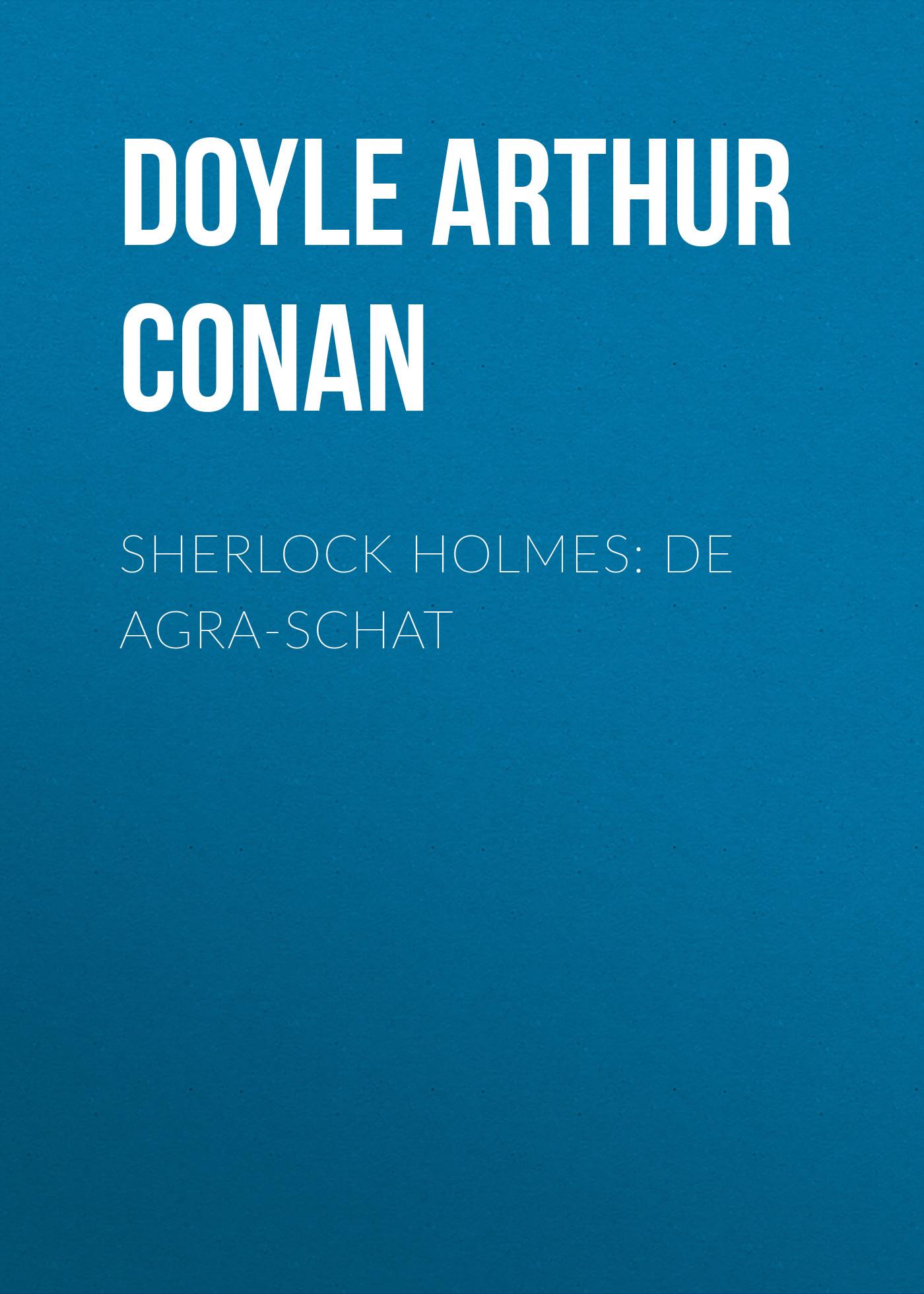 Doyle Arthur Conan Sherlock Holmes: De Agra-Schat стоимость