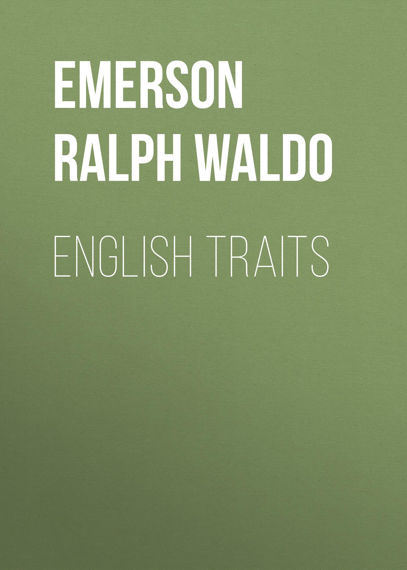 Emerson Ralph Waldo English Traits стоимость