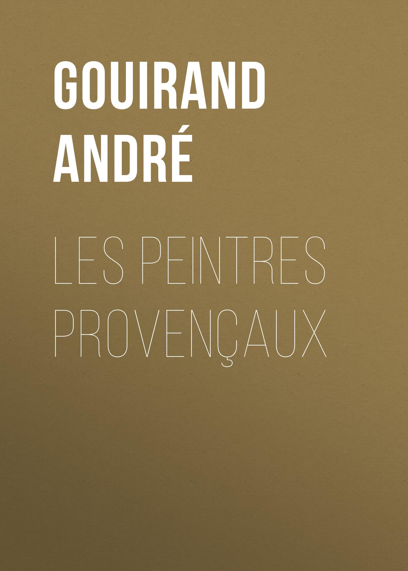 Gouirand André Les Peintres Provençaux skank santo andré