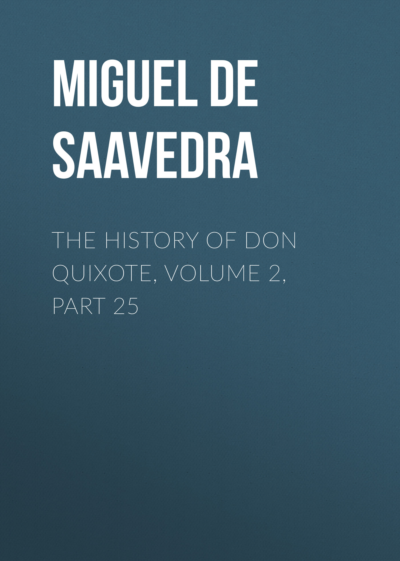 the history of don quixote volume 2 part 25
