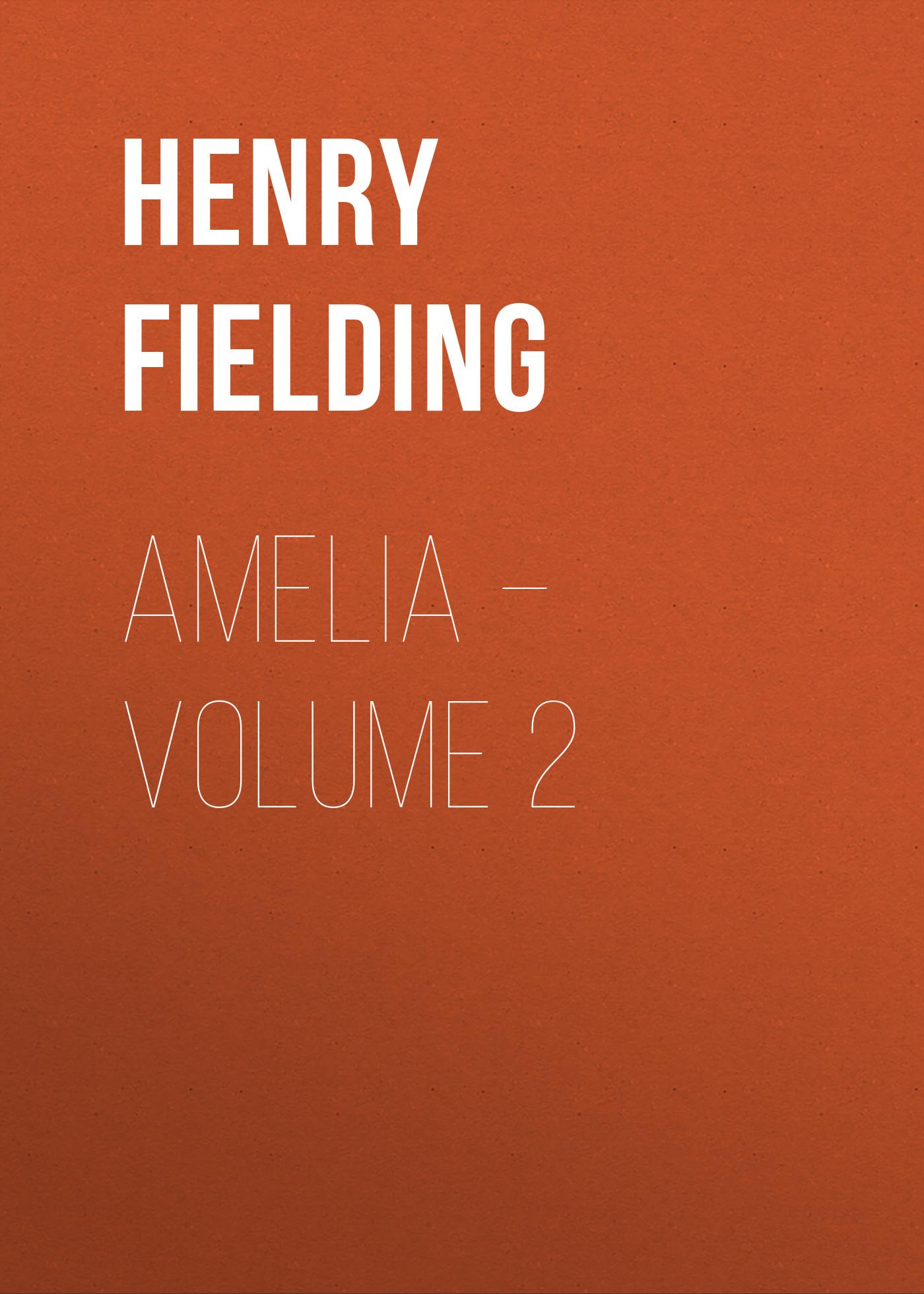 цены Генри Филдинг Amelia – Volume 2