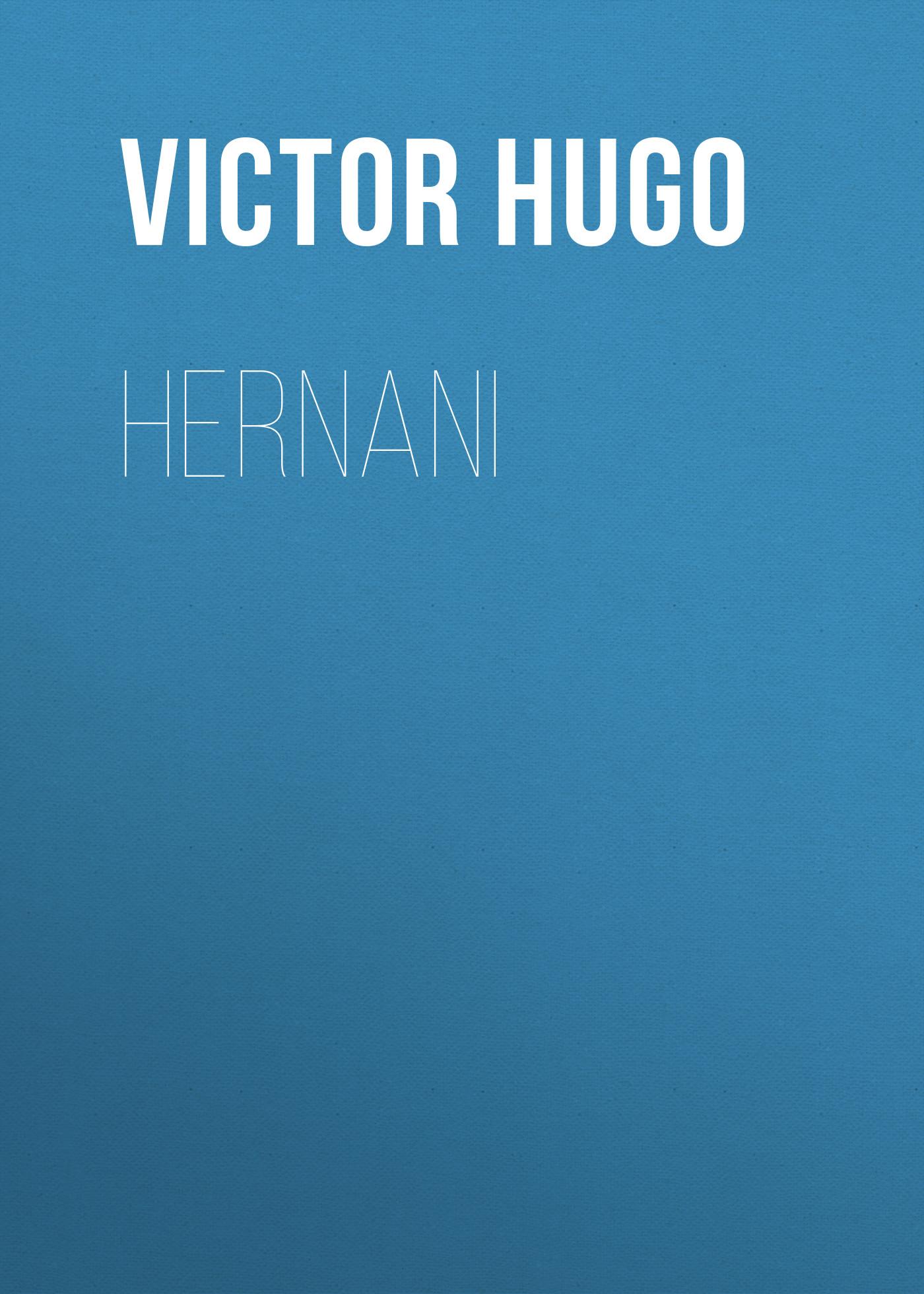 цена на Виктор Мари Гюго Hernani