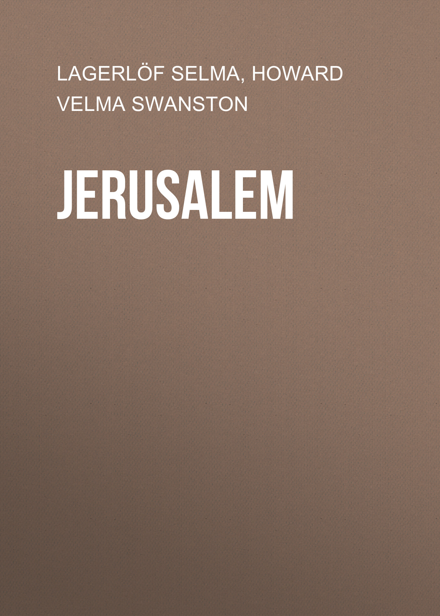 Lagerlöf Selma Jerusalem jerusalem
