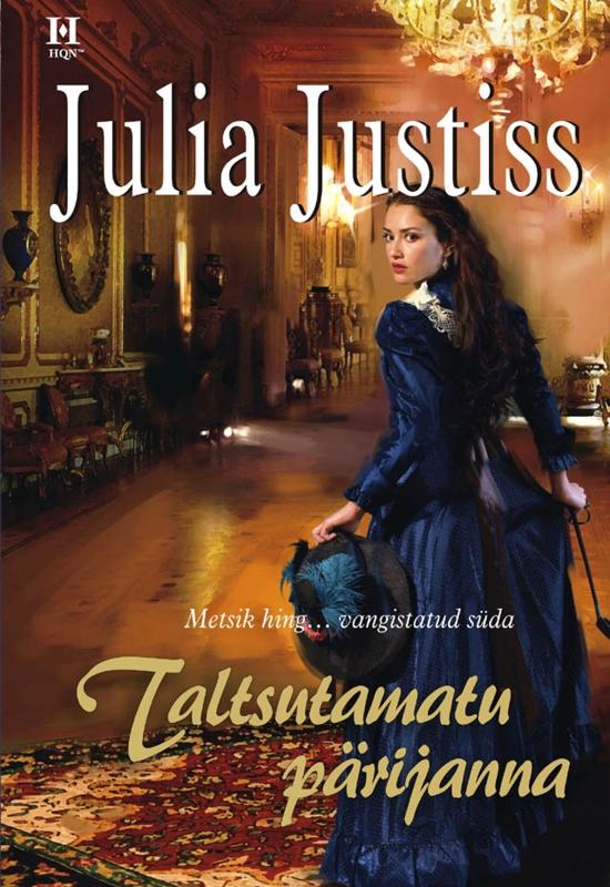 Julia Justiss Taltsutamatu pärijanna angela hofberg isa naine teekond tõeni