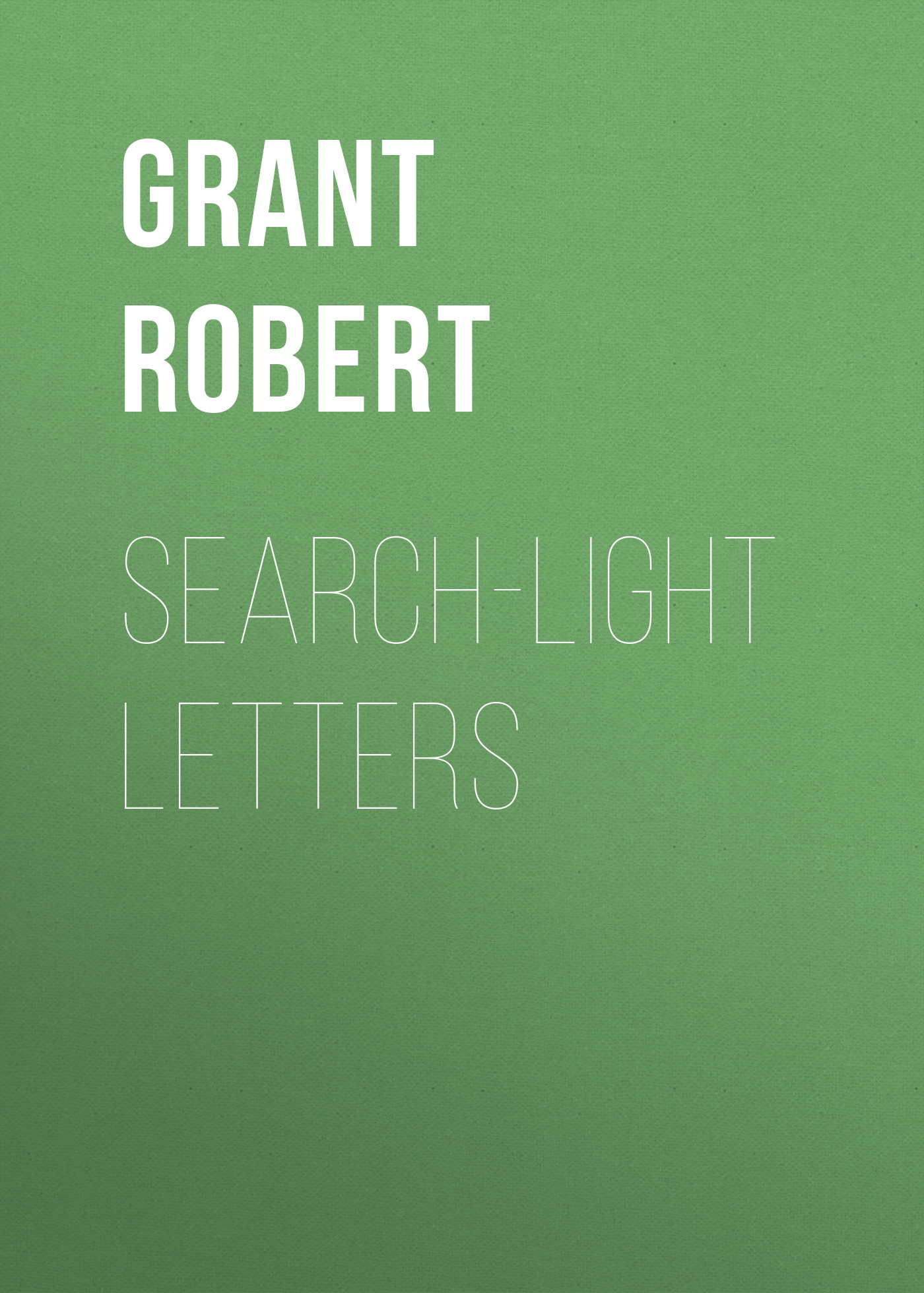 Grant Robert Search-Light Letters joyce lain kennedy job search letters for dummies