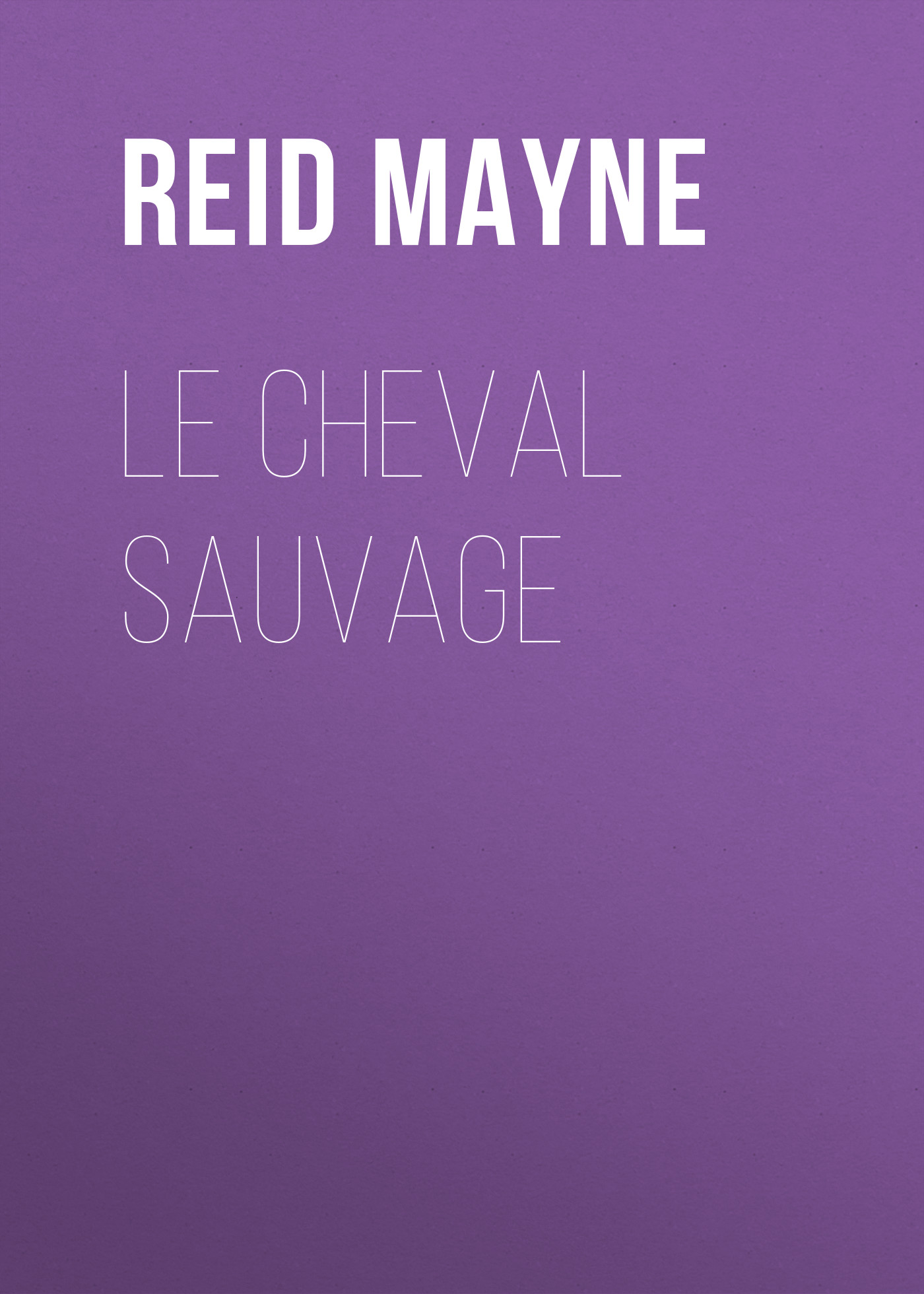 Le cheval sauvage