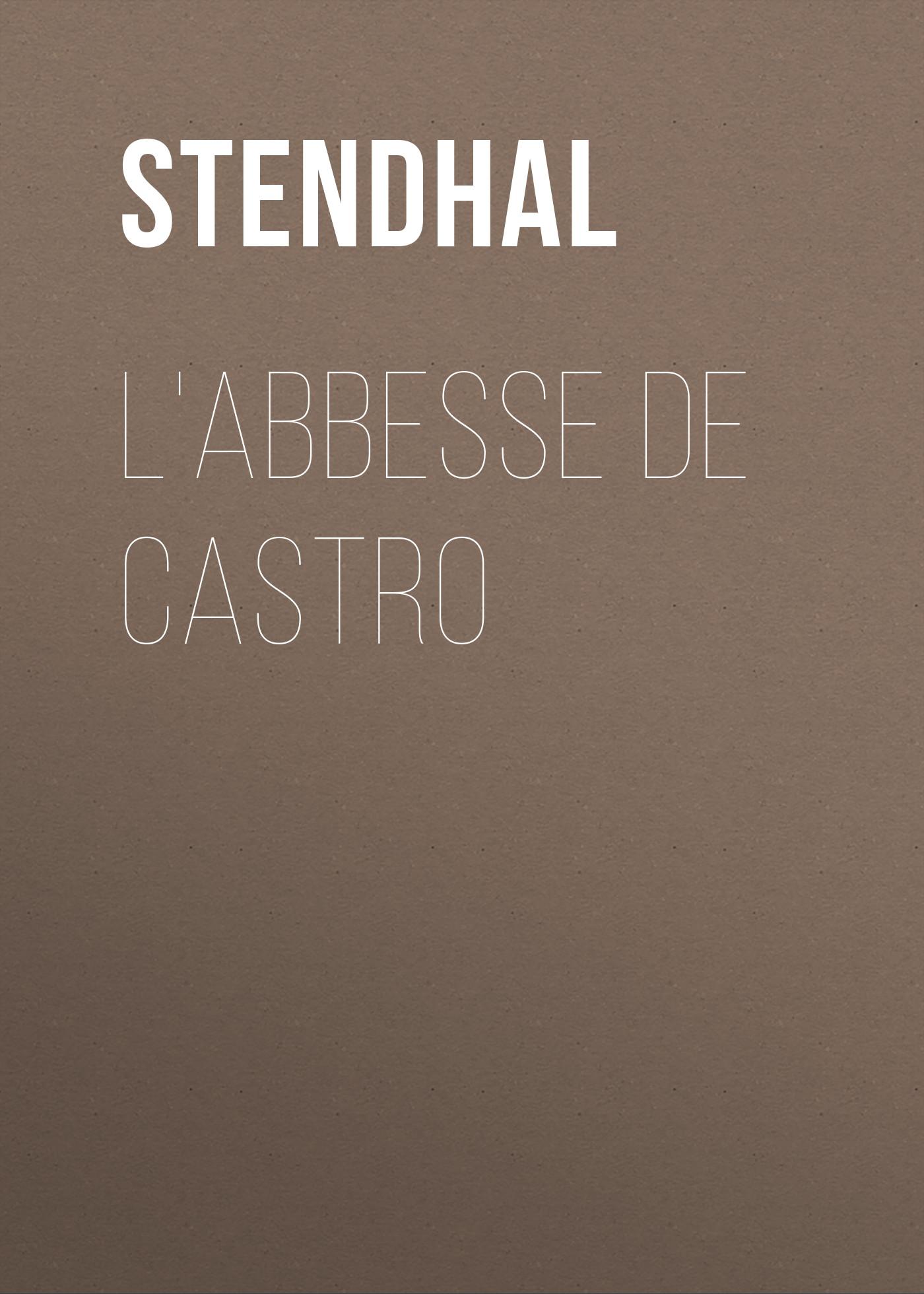 Stendhal L'Abbesse De Castro цена