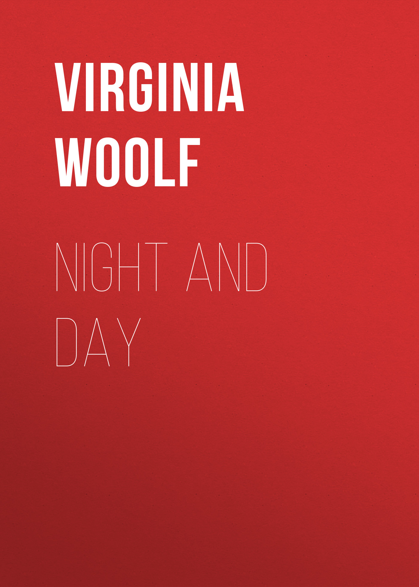 Virginia Woolf Night and Day blyth ian the years by virginia woolf