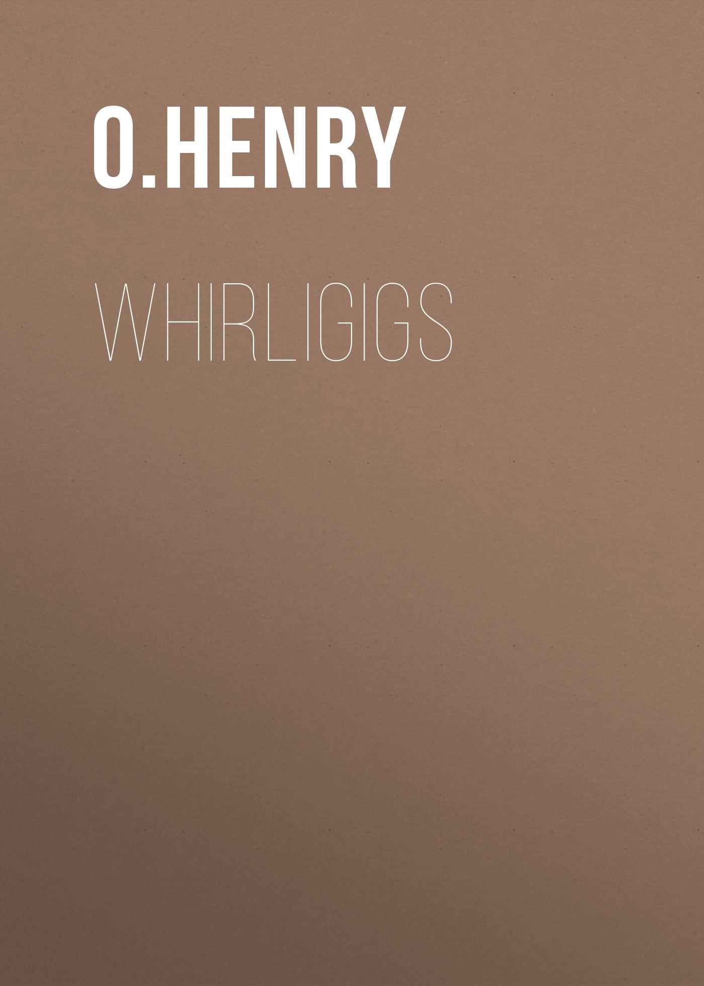 Whirligigs