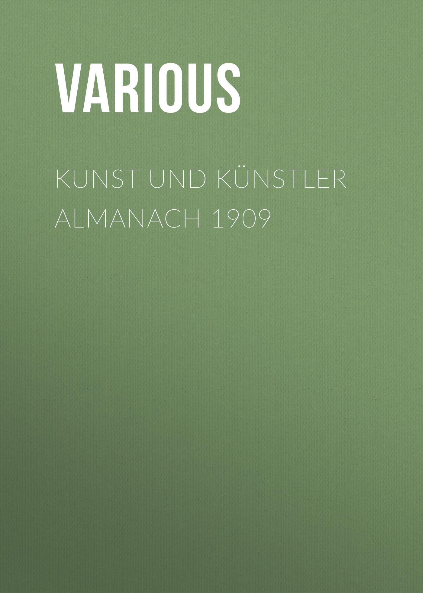 Various Kunst und Künstler Almanach 1909