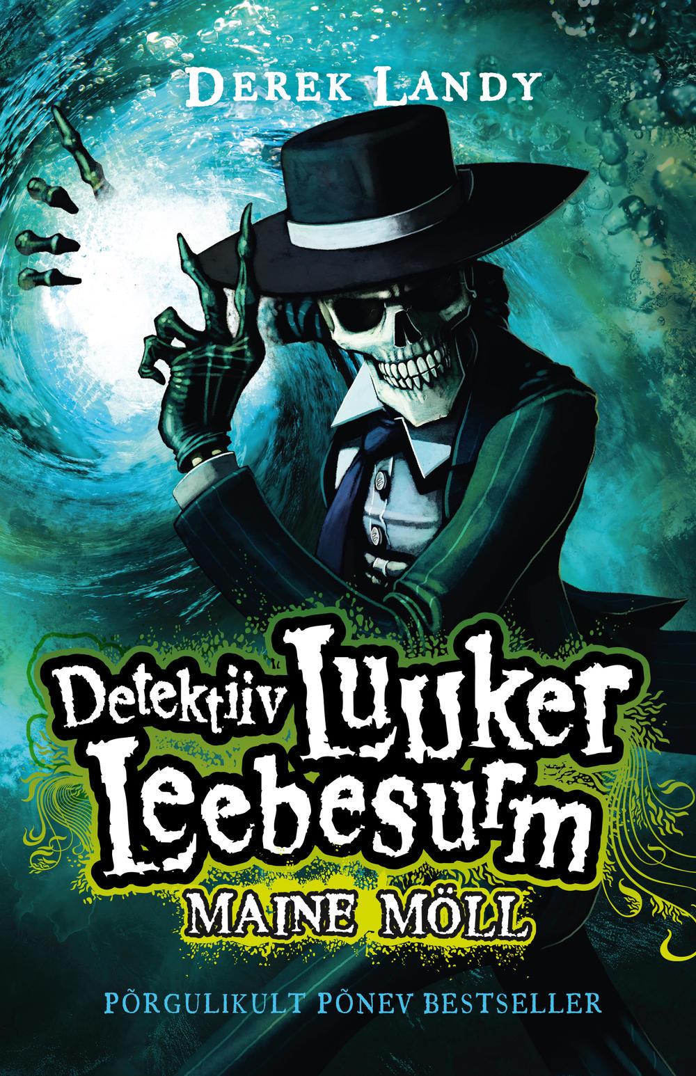 Derek Landy Detektiiv Luuker Leebesurm 5: Maine möll derek landy detektiiv luuker leebesurm 2 mängides tulega