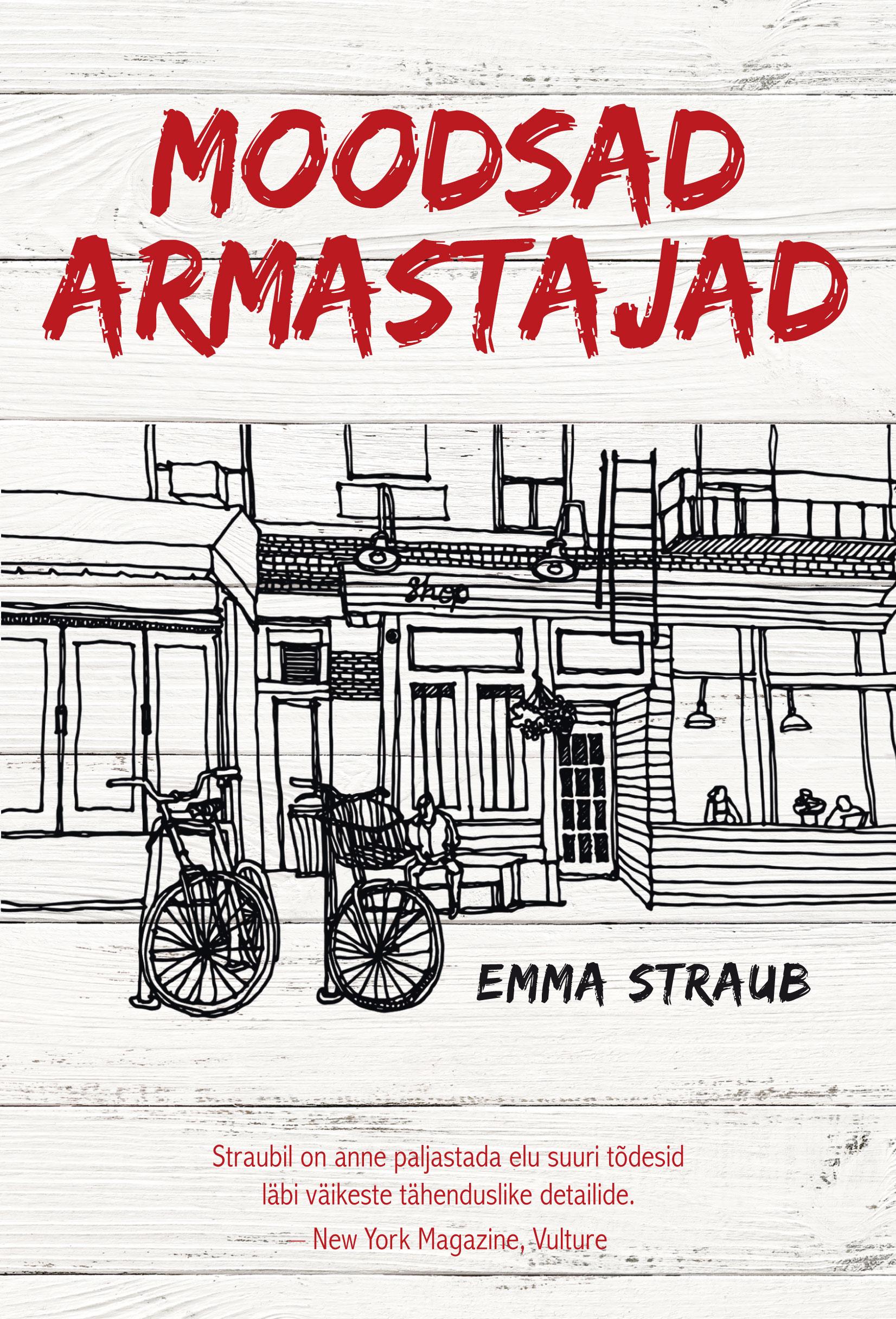 Emma Straub Moodsad armastajad lesbi