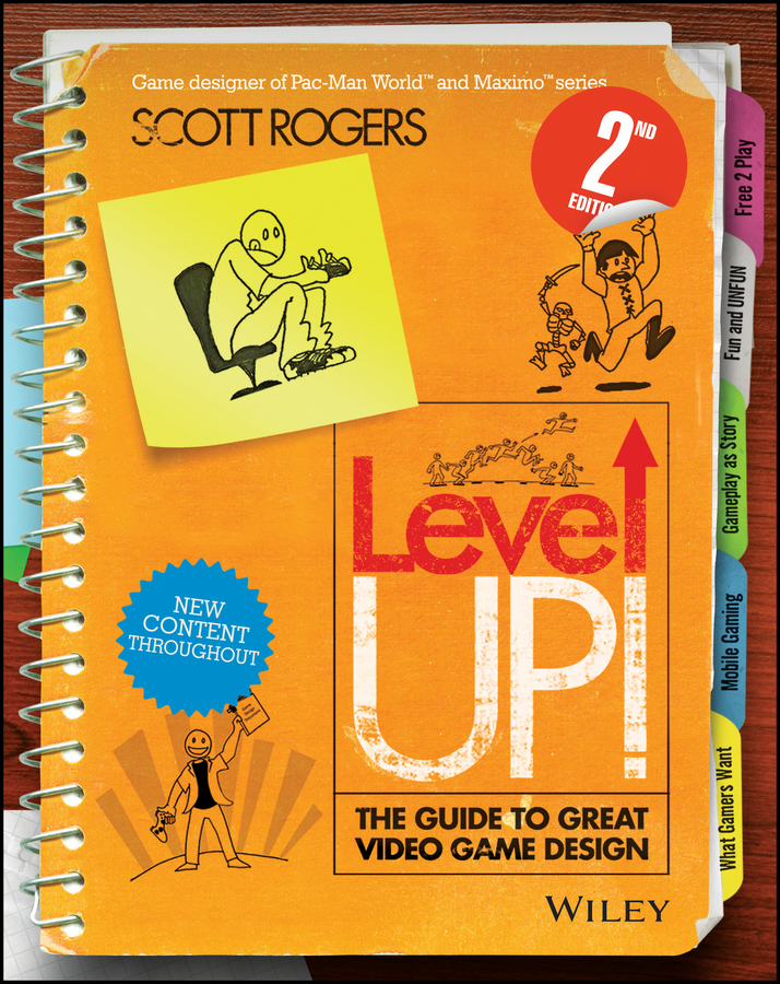 Scott Rogers Level Up! The Guide to Great Video Game Design scott rogers swipe this the guide to great touchscreen game design