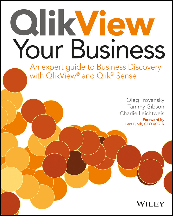 Lars Bjork QlikView Your Business. An Expert Guide to Business Discovery with QlikView and Qlik Sense modelling microclimates in forests using remotely sensed data