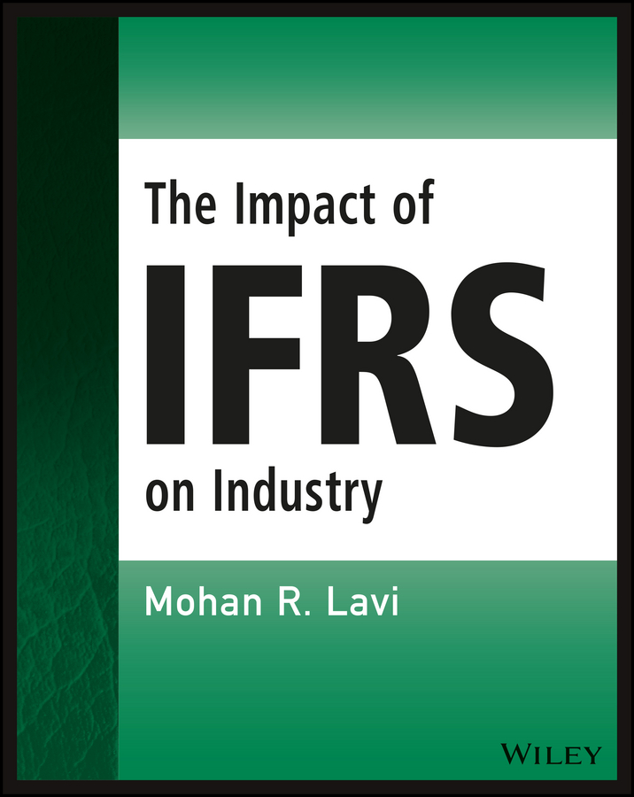 Mohan R. Lavi The Impact of IFRS on Industry все цены