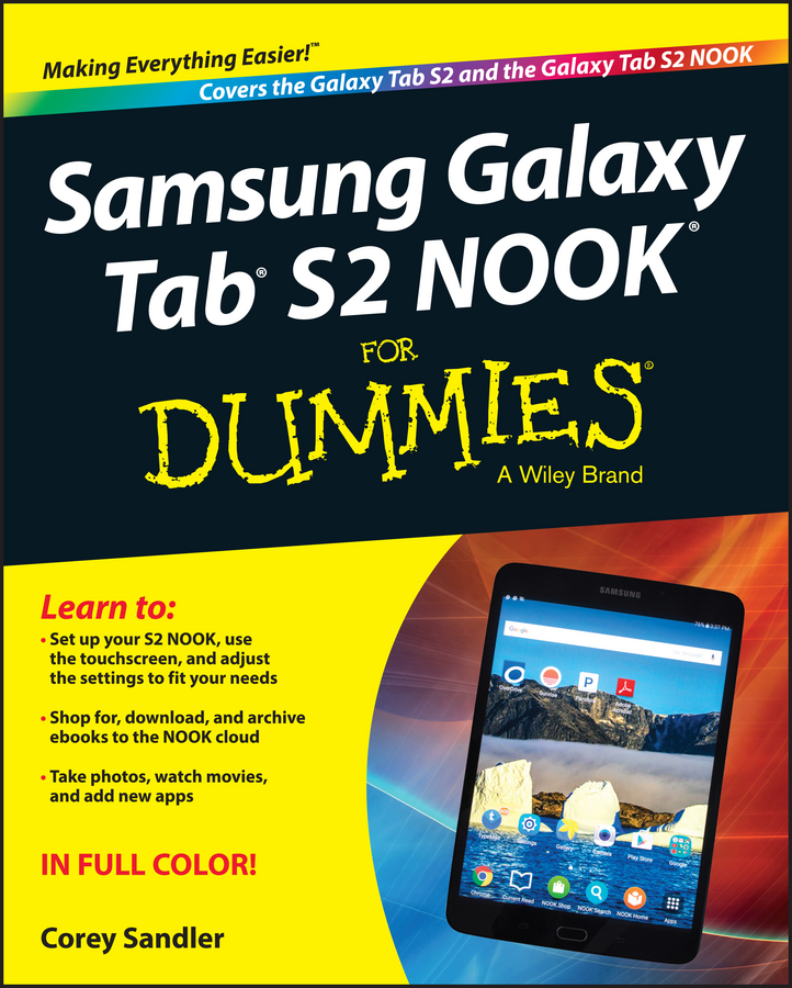 Corey Sandler Samsung Galaxy Tab S2 NOOK For Dummies listen to the music