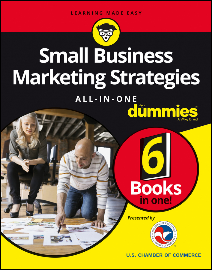 Consumer Dummies Small Business Marketing Strategies All-In-One For Dummies