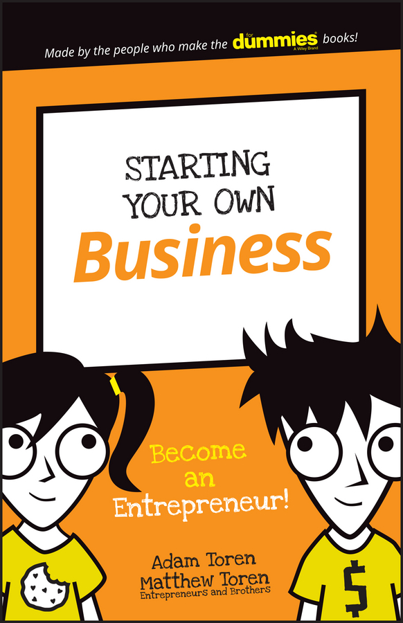 Adam Toren Starting Your Own Business. Become an Entrepreneur! the trust prince s make it happen the prince s trust guide to starting your own business