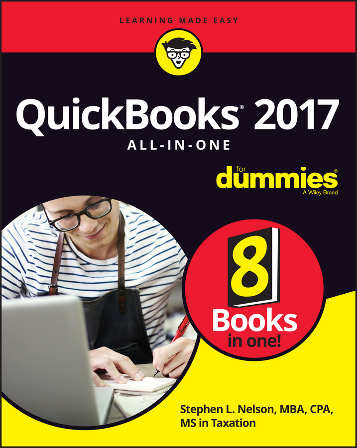 Stephen L. Nelson QuickBooks 2017 All-In-One For Dummies faith glasgow small business finance all in one for dummies