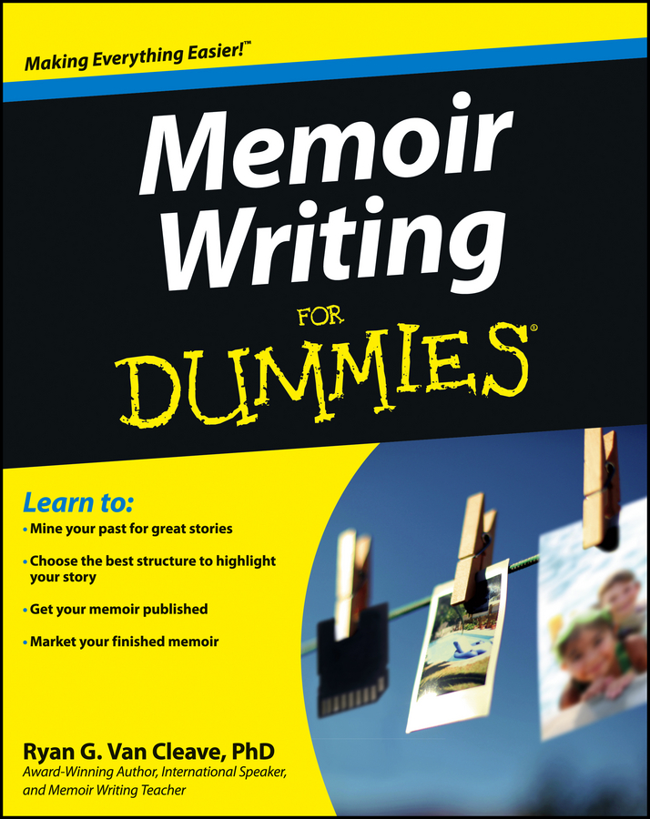 Ryan Cleave Van Memoir Writing For Dummies idea man a memoir