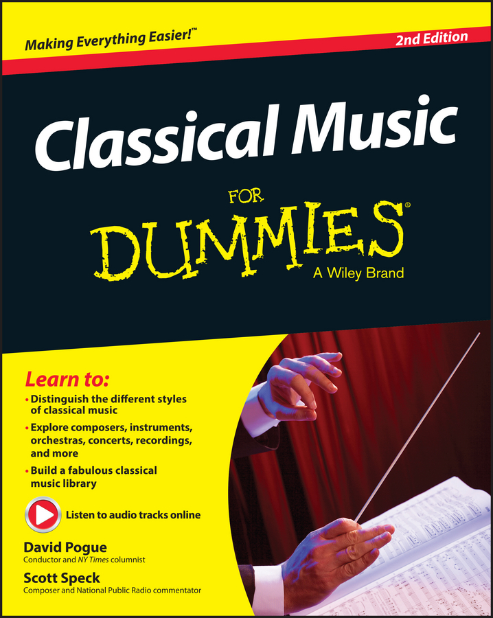 David Pogue Classical Music For Dummies jon chappell classical guitar for dummies