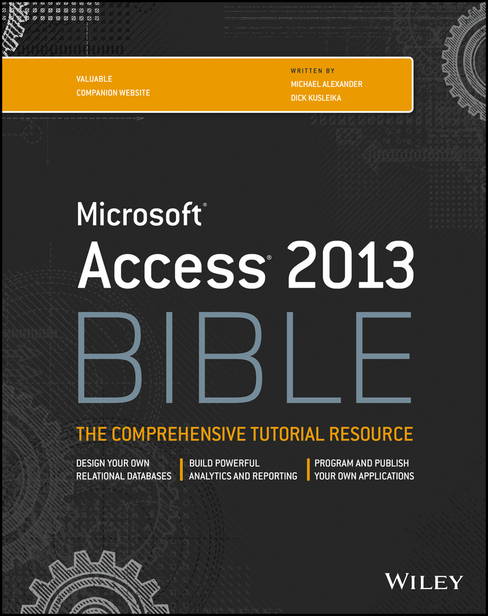 Michael Alexander Access 2013 Bible michael groh r access 2010 bible
