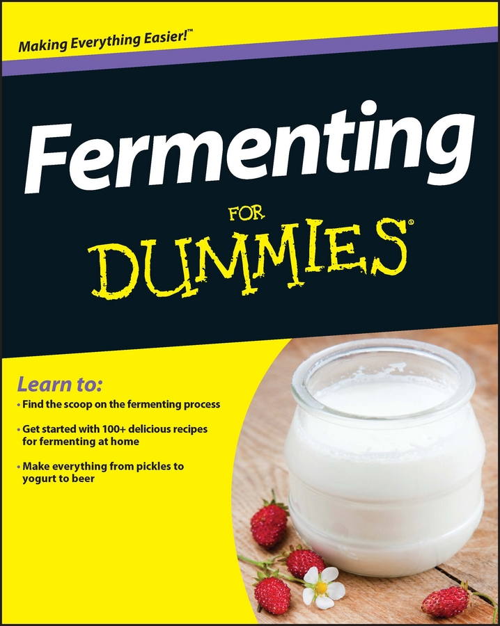 Amelia Jeanroy Fermenting For Dummies marty nachel beer for dummies