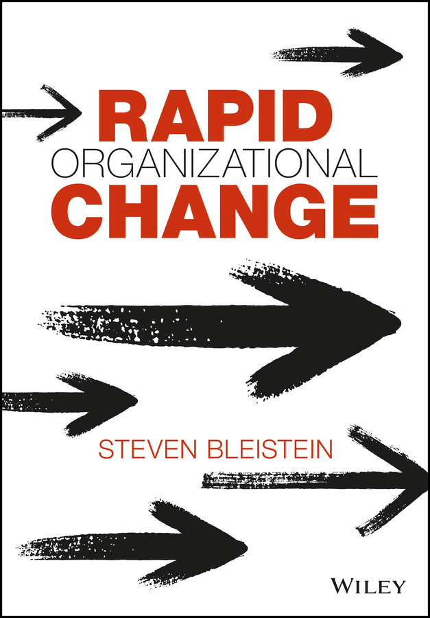 Steven Bleistein Rapid Organizational Change climate change initiatives and strategies