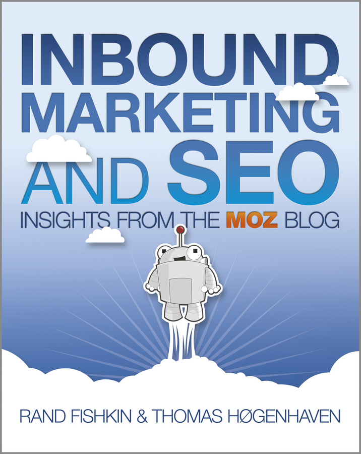 Rand Fishkin Inbound Marketing and SEO. Insights from the Moz Blog impact of social media as a marketing tool in india
