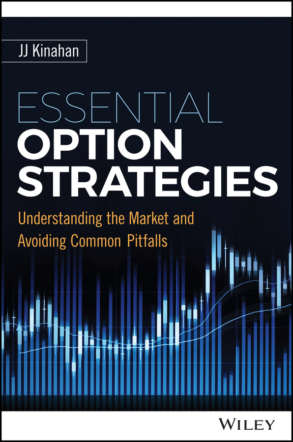 J. Kinahan J. Essential Option Strategies. Understanding the Market and Avoiding Common Pitfalls verne j from the earth to the moon and round the moon
