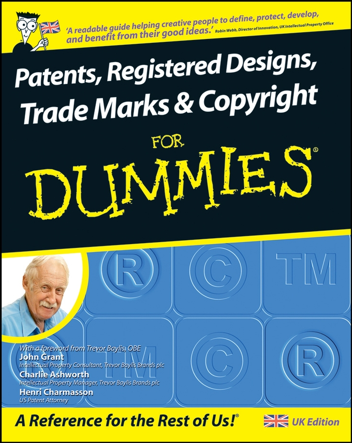 John Grant Patents, Registered Designs, Trade Marks and Copyright For Dummies сучкорез green apple gtbl12 007