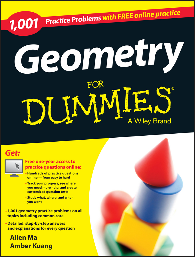 Allen Ma Geometry: 1,001 Practice Problems For Dummies (+ Free Online Practice) geraldine woods sat for dummies with online practice