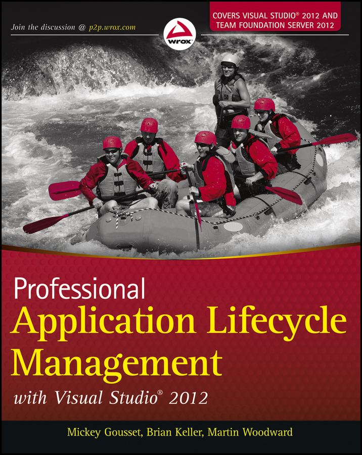 Mickey Gousset Professional Application Lifecycle Management with Visual Studio 2012 jeff mcwherter professional mobile application development