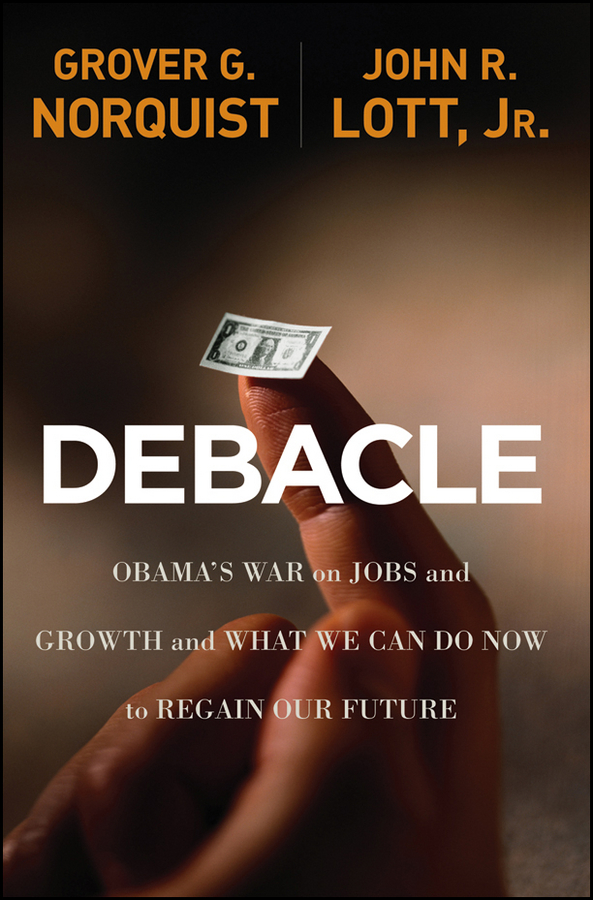 Grover Norquist Glenn Debacle. Obama's War on Jobs and Growth and What We Can Do Now to Regain Our Future
