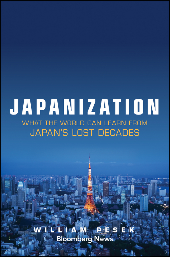 William Pesek Japanization. What the World Can Learn from Japan's Lost Decades цена