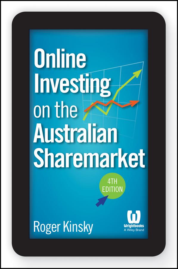 Roger Kinsky Online Investing on the Australian Sharemarket roger kinsky online investing on the australian sharemarket
