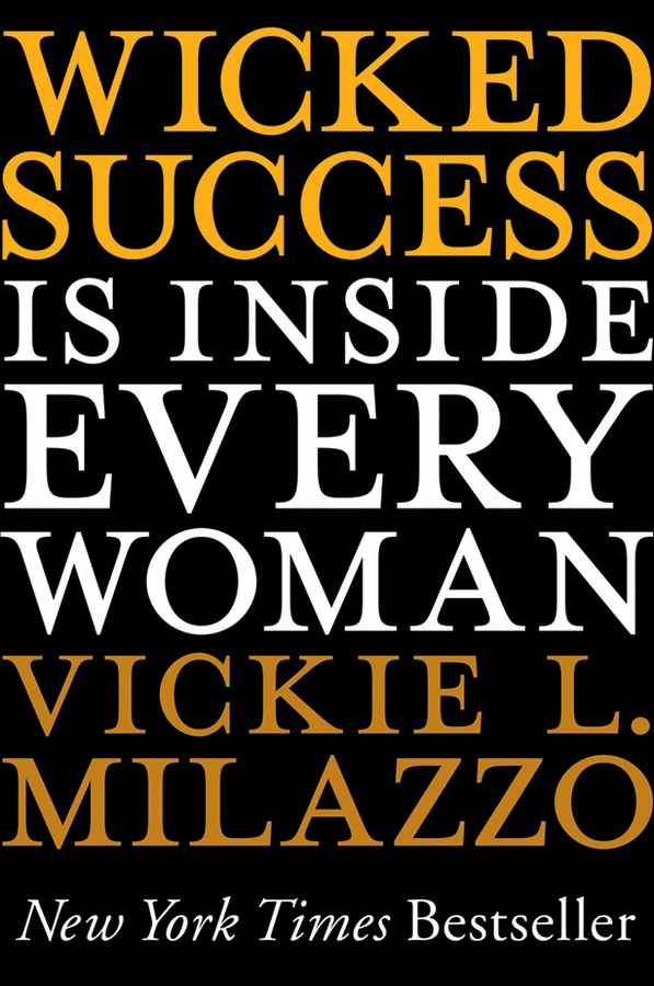 Vickie Milazzo L. Wicked Success Is Inside Every Woman cd iron maiden a matter of life and death