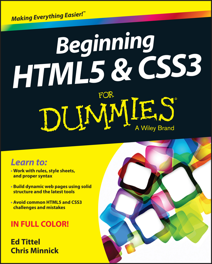 Ed Tittel Beginning HTML5 and CSS3 For Dummies larsen rob beginning html and css